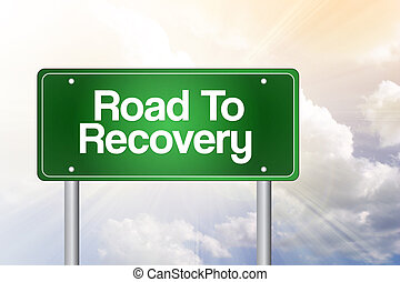 Road To Recovery Green Road Sign, business concept