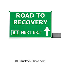 ROAD TO RECOVERY road sign isolated on white