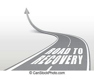 road to recovery words on highway road going up as an arrow