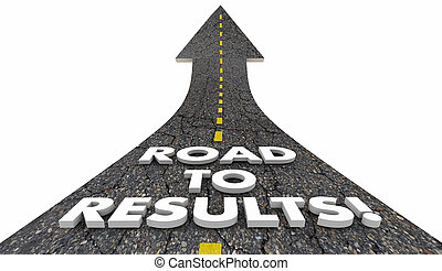 Road to Results Outcome Effective Work Project Road 3d ...