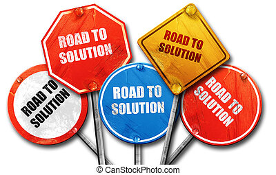 road to solution, 3D rendering, rough street sign collection
