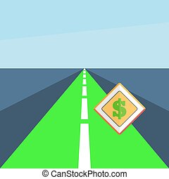 Road with a dollar sign