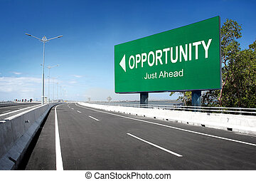 road with sign of opportunity