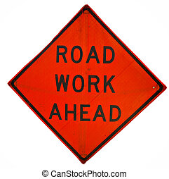 Road Work Ahead sign with clipping path