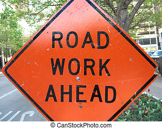 Road work sign - Orange road work sign