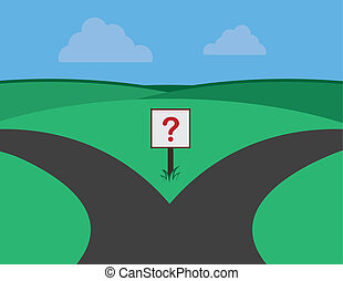 Roads Split Question Sign - Road split with question marked...
