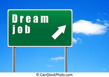 roadsign, droom, werk, op, een, hemel, achtergrond.