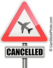 RoadSign Flight Cancelled - detailed illustration of a red...