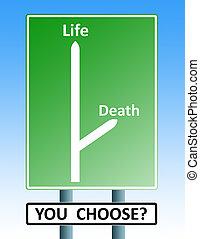 roadsign, vida, muerte