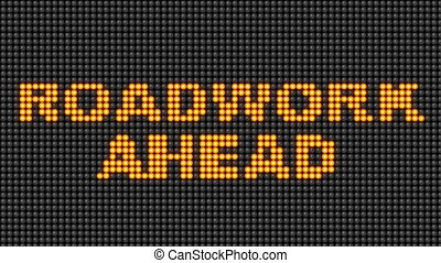 Roadwork ahead sign - animation of a LED traffic sign with...