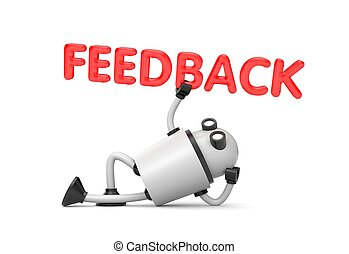 Robot is in a relaxed position holds the word - Feedback. 3d illustration
