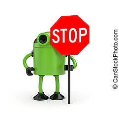 Robot with STOP sign - 3D green robot with STOP sign