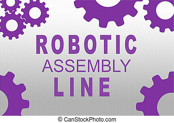 ROBOTIC ASSEMBLY LINE concept