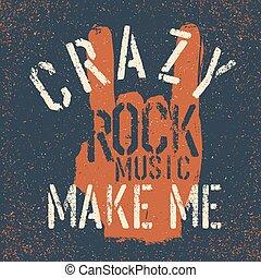 """""""rock, mnie, grunge, on"""", ustalać, trójnik, muzyka, szablon, skała, druk, projektować, lettering., crazy., gest"""