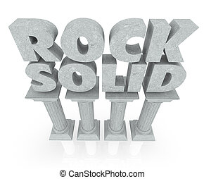 Rock Solid words on stone columns or pillars to illustrate stability and steady reputation