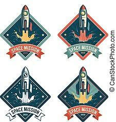 Rocket start in space vintage badge. Spaceship retro emblem...