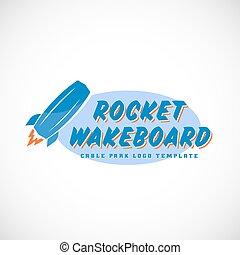 Rocket Wake Board Abstract Vector Cable Park Logo Template....