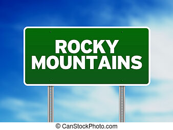 Rocky Mountains Highway Sign - Green Rocky Mountains highway...