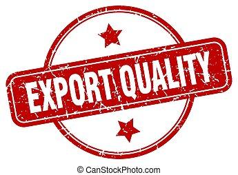 rocznik wina, tłoczyć, jakość, okrągły, eksport, grunge, ...