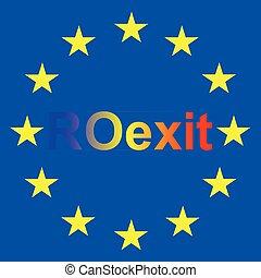 Romania EU exit - Roexit concept, Romania EU exit,...