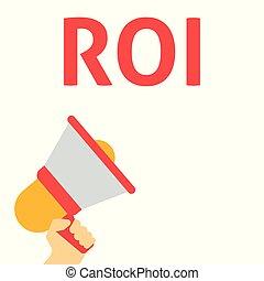 ROI Announcement. Hand Holding Megaphone With Speech Bubble