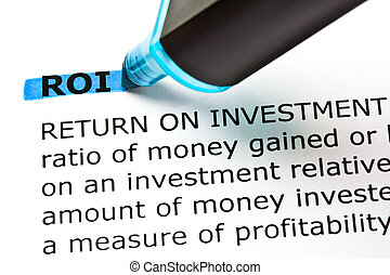 ROI Return On Investment Highlighted With Blue Marker