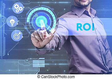 roi, widzi, sieć, pracujący, inscription:, concept., młody, faktyczny, handlowy, przyszłość, internet, biznesmen, ekran, technologia