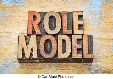 rol model, hout, type