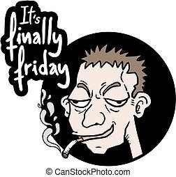 rolig, fredag
