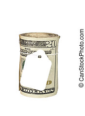 A roll of cash with a blank price tag for copy. Inferences could be for recession, inflation, budgeting, finance, retirement, income; or any other financial tone.
