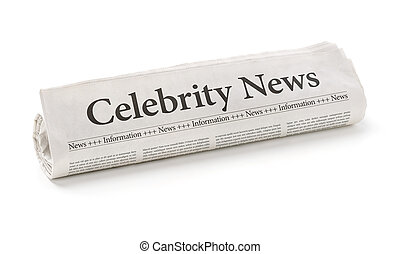 Rolled newspaper with the headline Celebrity News