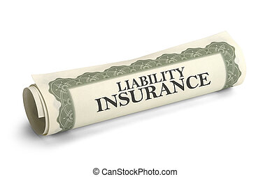 Liability Insurance - Rolled Up Liability Insurance Papers...