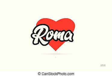 roma city design typography with red heart icon logo - roma...
