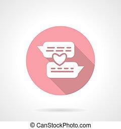 Romantic conversation round pink vector icon