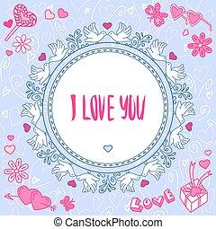 Romantic greeting card. Vector illustration.
