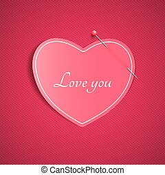 Romantic note from a paper heart with a pin. Love you. Happy Valentine's Day. Pink background with a pattern of lines. Note for a loved one. Vector.