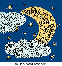 """Romantic quote """"Make a wish say good night"""" - Moon and stars..."""