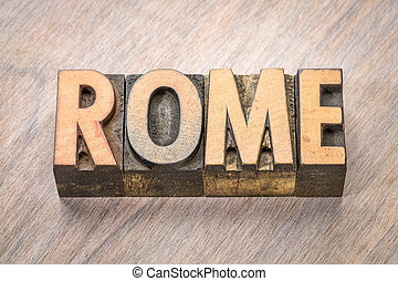 Rome word abstract in wood type