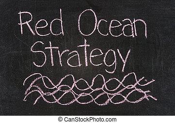 rood, oceaan, strategie, geschreven, op, bord