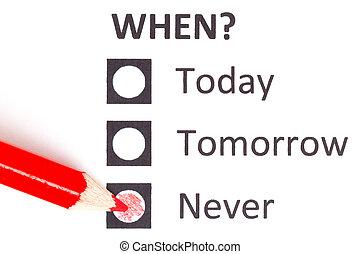rood potlood, kies, (deadline)
