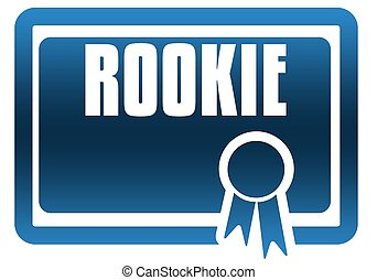 ROOKIE blue certificate. Illustration graphic image concept