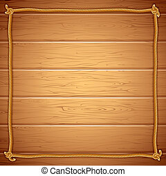Rope Frame on Wood. Vector Template for Yuor Text - Wooden...