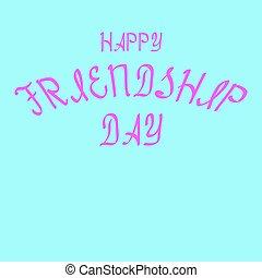 rosa, beschriftung, illustration., karte, blaues, gruß, freigestellt, vektor, bürste, hintergrund, freundschaft, tag, glücklich
