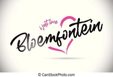 rosa, hjärta, ord, just, bloemfontein, text, form., kärlek, ...