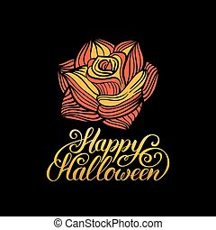 Rose vector illustration with Happy Halloween lettering for party invitation card, poster. All Saints Eve background.