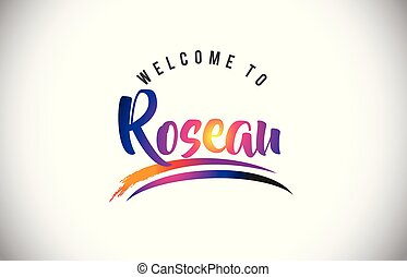 Roseau Welcome To Message in Purple Vibrant Modern Colors Vector Illustration.