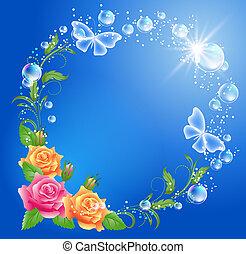 Roses and butterflies - Roses, butterflies and bubbles