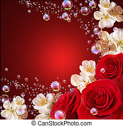 Roses and white flowers - Roses, white flowers and bubbles