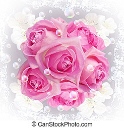 Roses - Card with bouquet roses and bubbles