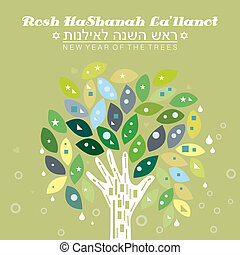 "Tu BiShvat - ""Rosh HaShanah La'Ilanot%u201D, which in Hebrew..."